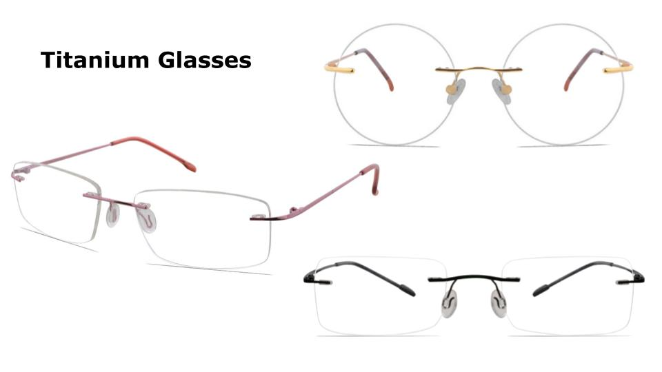 The Rimless Titanium Glasses